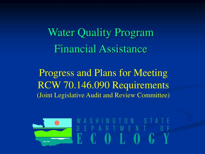water quality program financial assistance n.