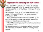 replacement funding for rsc levies