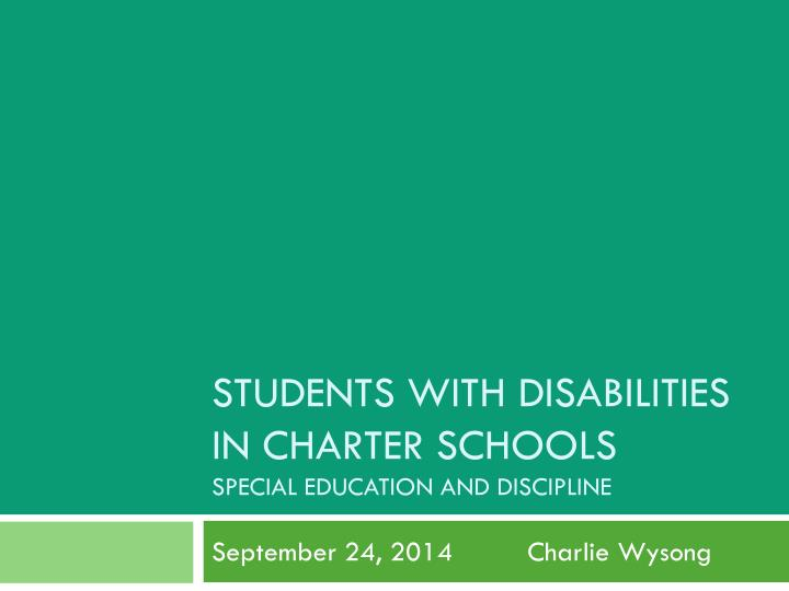 students with disabilities in charter schools special education and discipline n.