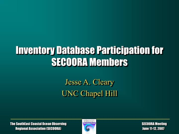 inventory database participation for secoora members n.