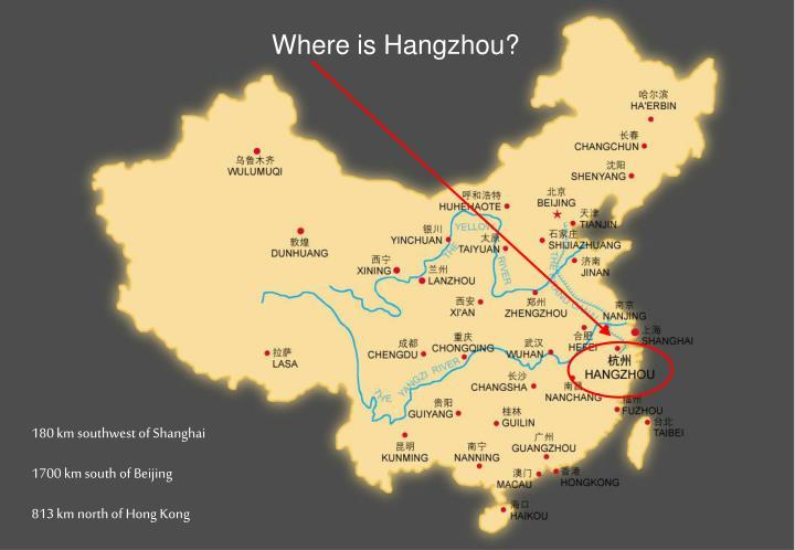 Where is Hangzhou?