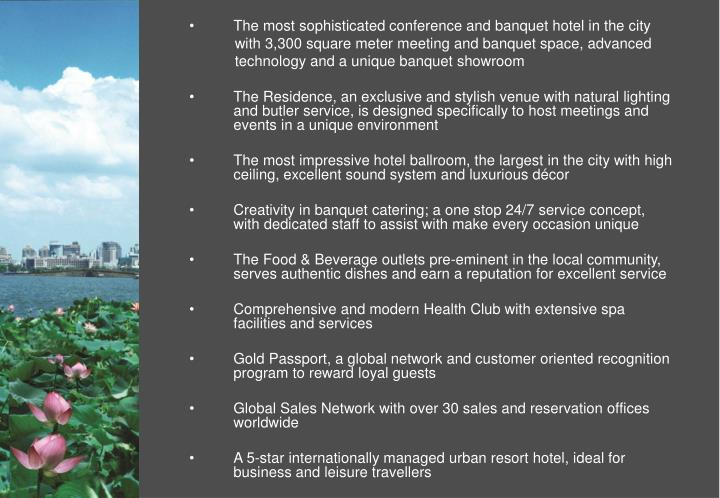 The most sophisticated conference and banquet hotel in the city