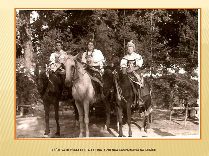 Hynštova děvčata Gusta a Olina  a Zdeňka Kašpárková na koních