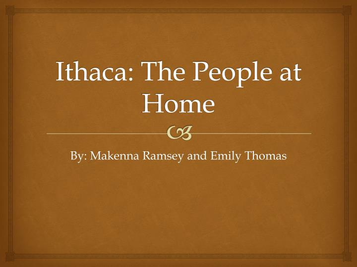ithaca the people at home n.