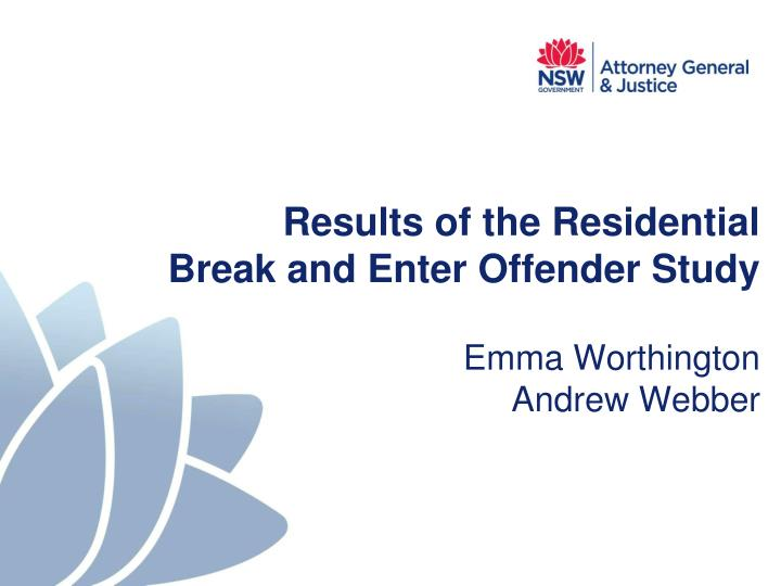results of the residential break and enter offender study n.