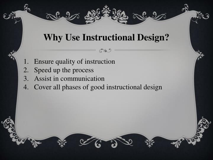 Why Use Instructional Design?