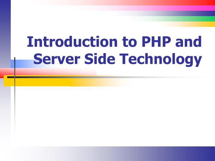 introduction to php and server side technology n.