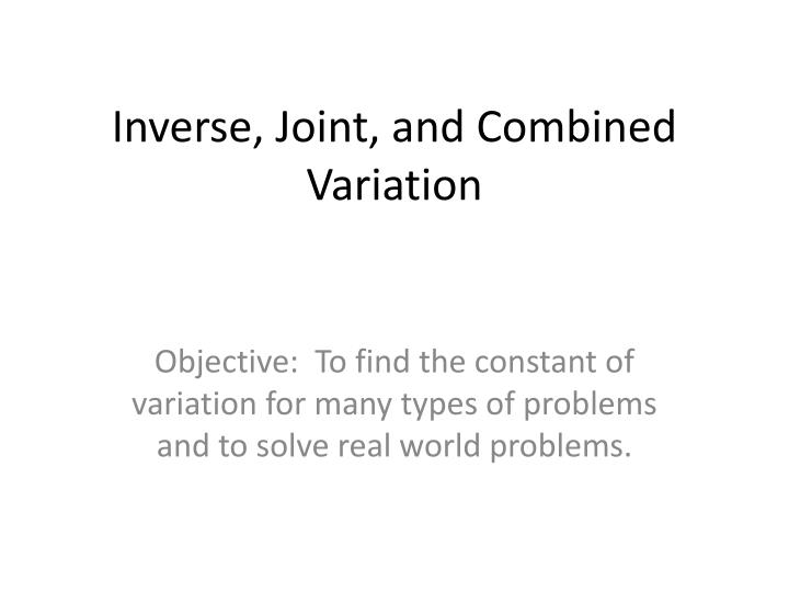 inverse joint and combined variation n.