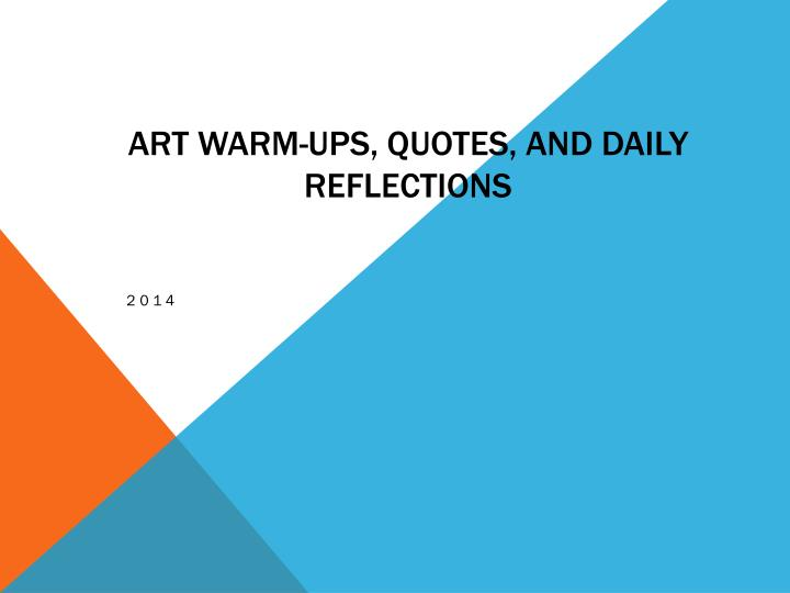 art warm ups quotes and daily reflections n.