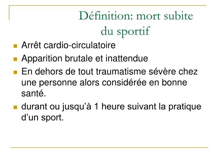 Définition: mort subite du sportif