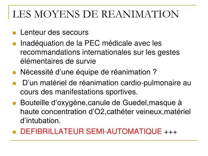 LES MOYENS DE REANIMATION