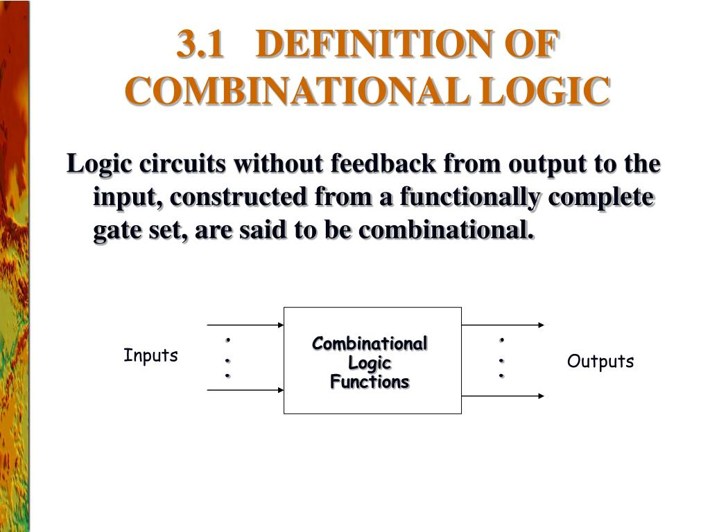 PPT - CHAPTER 3: PRINCIPLES OF COMBINATIONAL LOGIC ...