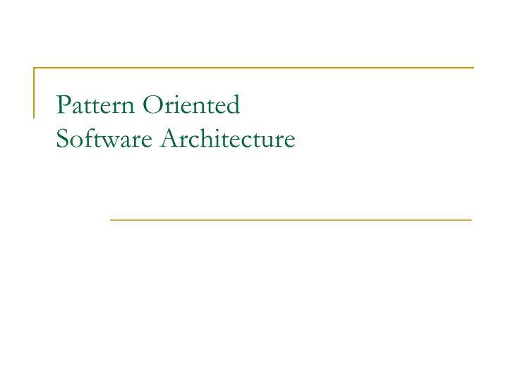 pattern oriented software architecture n.