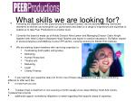 what skills we are looking for