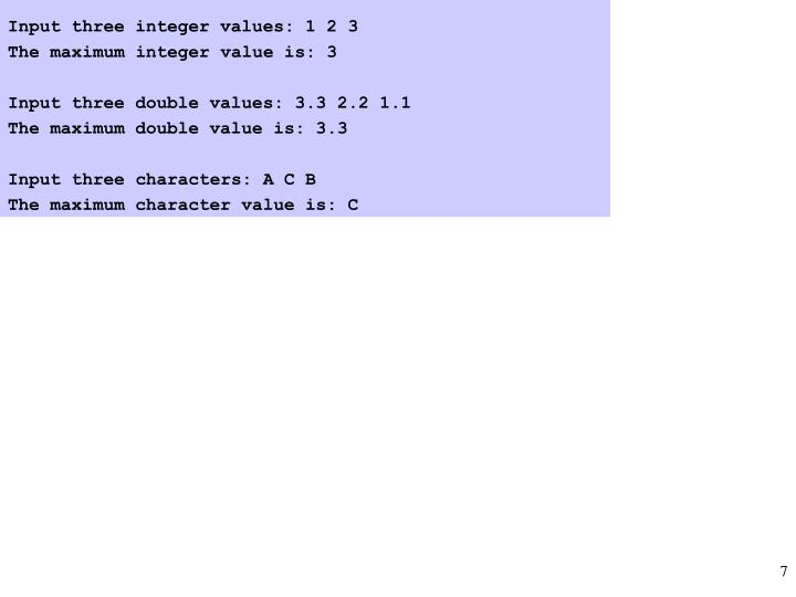 Input three integer values: 1 2 3