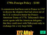 1790s foreign policy 100