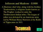 jefferson and madison 1000