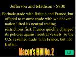 jefferson and madison 800