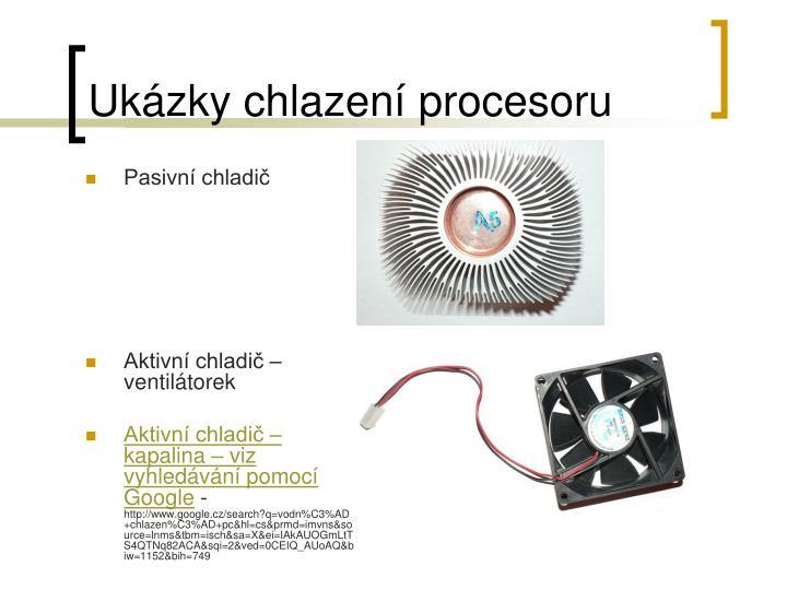Ukázky chlazení procesoru