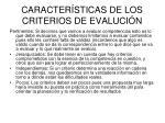 caracter sticas de los criterios de evaluci n