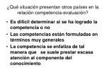 qu situaci n presentan otros pa ses en la relaci n competencia evaluaci n1