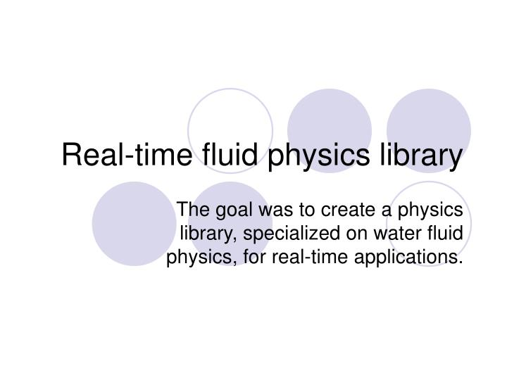 real time fluid physics library n.