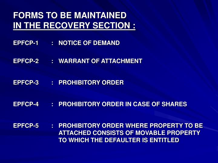 forms to be maintained in the recovery section n.