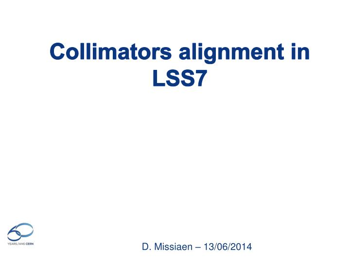 collimators alignment in lss7 n.