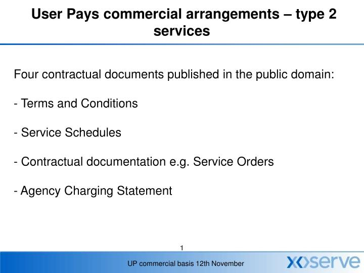 user pays commercial arrangements type 2 services n.