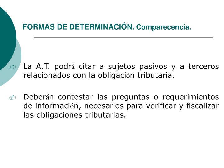 FORMAS DE DETERMINACIÓN.