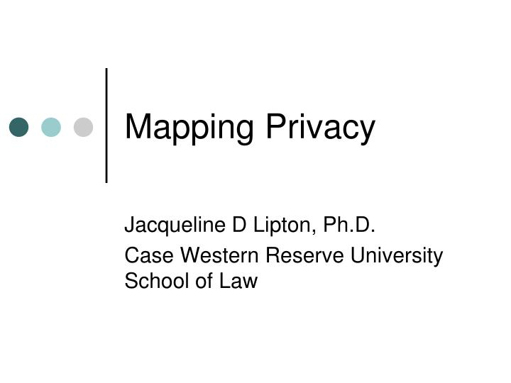mapping privacy n.