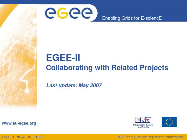 egee ii collaborating with related projects n.