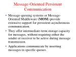 message oriented persistent communication