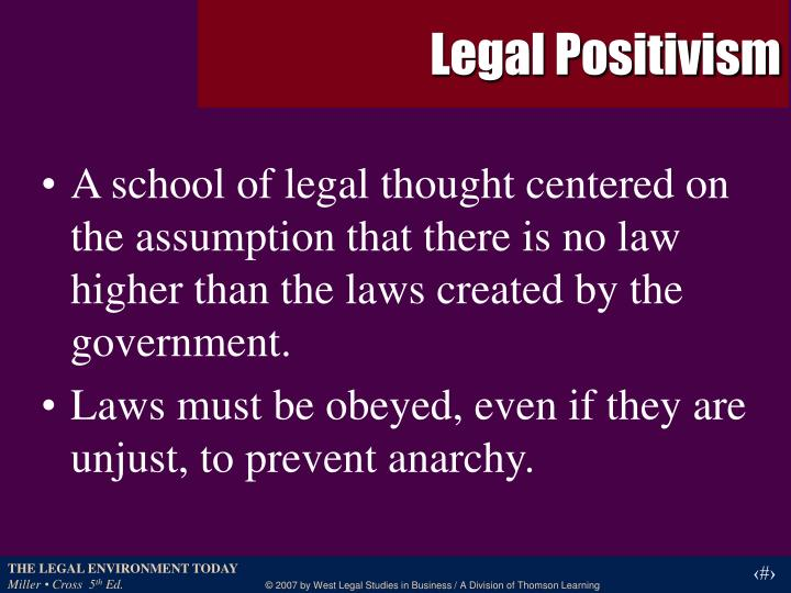"""source thesis legal positivism Leslie green (2003), for example, claims that the term """"legal positivism"""" was introduced in medieval legal thought, citing finnis (1996) as the source of that claim—even though finnis discusses there not legal positivism but positive law."""