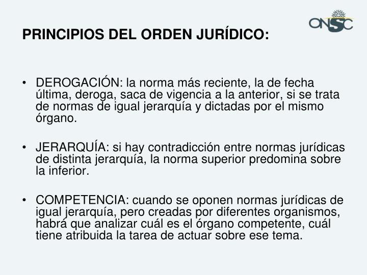 PRINCIPIOS DEL ORDEN JURÍDICO: