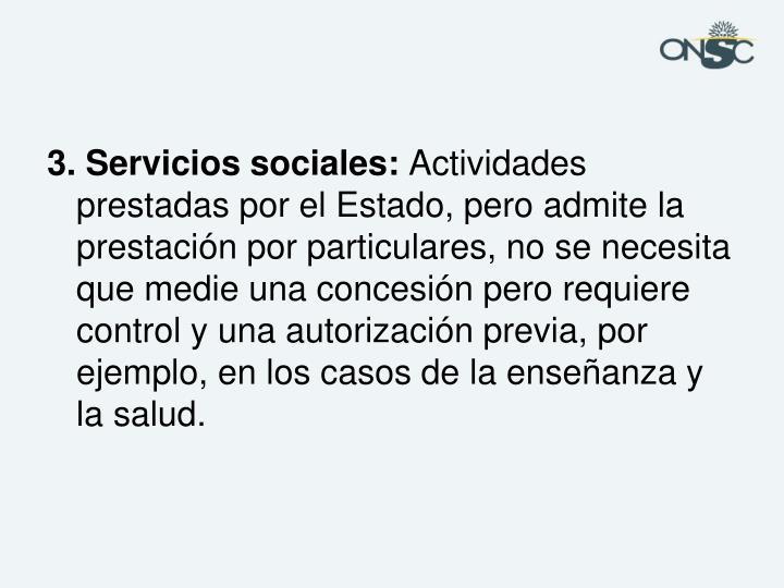 3. Servicios sociales:
