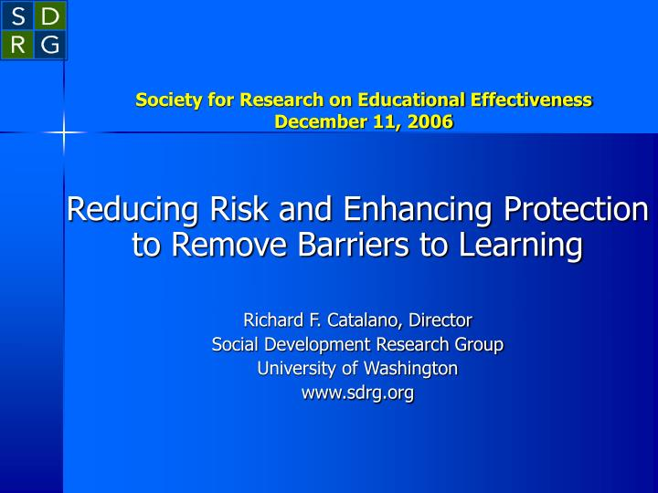 society for research on educational effectiveness december 11 2006 n.