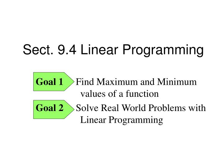 Sect. 9.4 Linear Programming