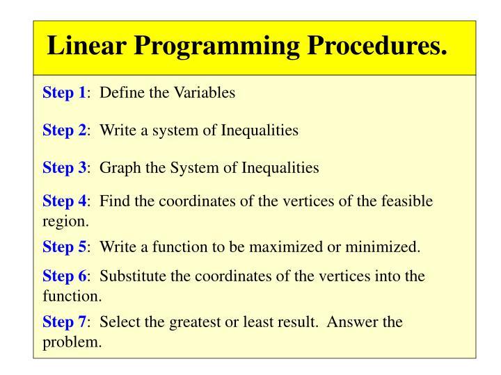 Linear Programming Procedures.