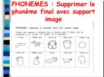 phonemes supprimer le phon me final avec support image