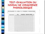test evaluation du niveau de conscience phonologique