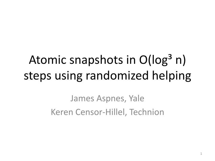 atomic snapshots in o log n steps using randomized helping n.