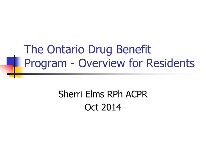 the ontario drug benefit program overview for residents n.