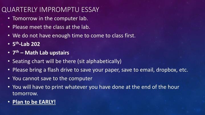 Quarterly Impromptu Essay