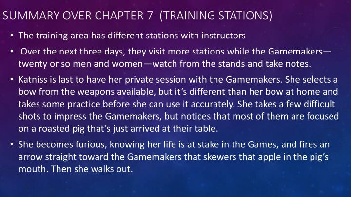 Summary over Chapter 7  (Training Stations)