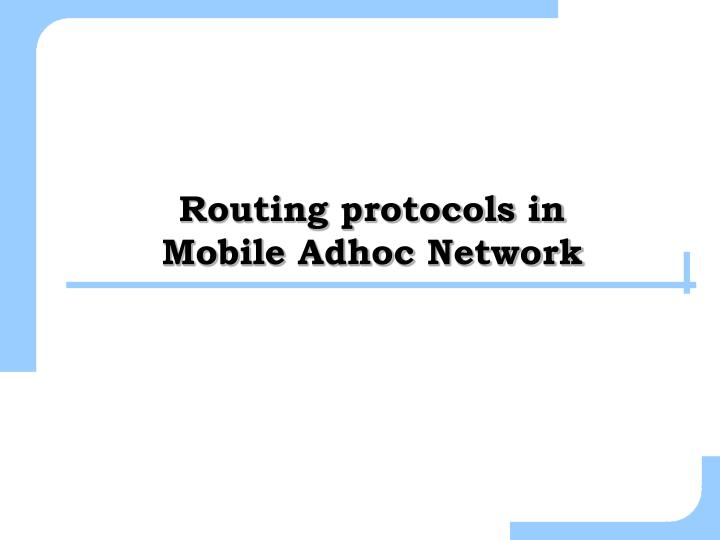 routing protocols in mobile adhoc network n.