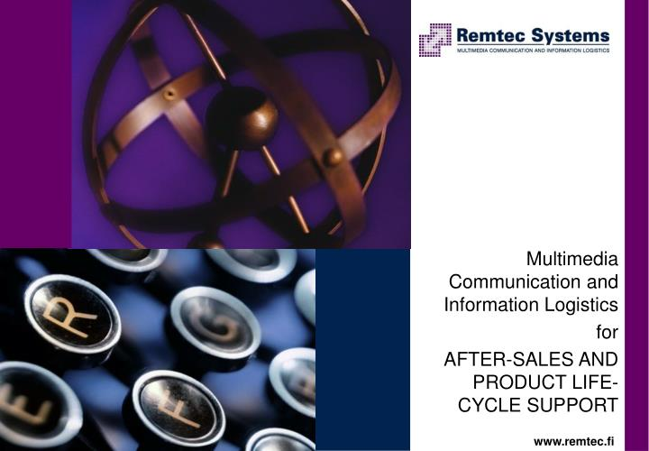 multimedia communication and information logistics for after sales and product life cycle support n.
