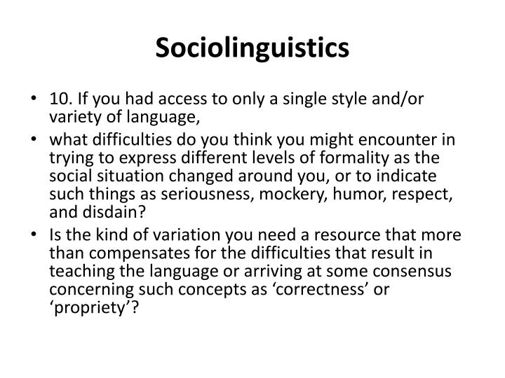 sociolinguistics and situation varied language bagnla Democratic and popular republic of algeria investigation of language variation work is an attempt to analyse the sociolinguistic situation.