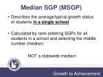 median sgp msgp