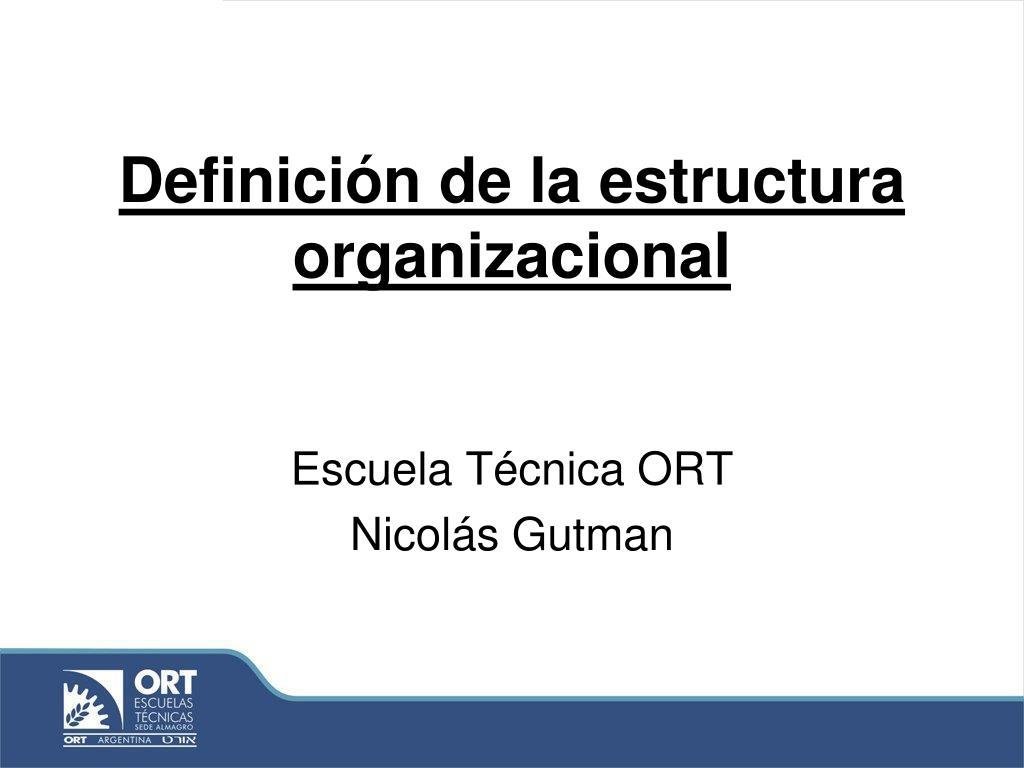 Ppt Definición De La Estructura Organizacional Powerpoint